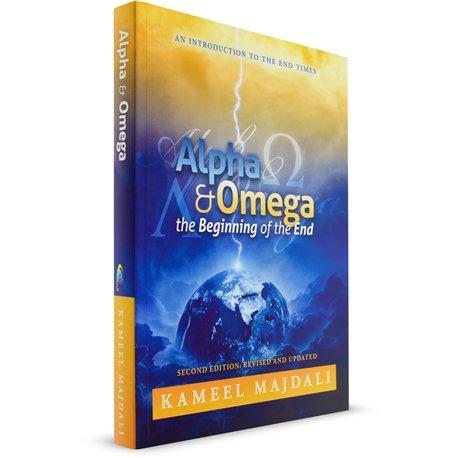 Alpha & Omega: The Beginning of the End (Kameel Majdali) PAPERBACK