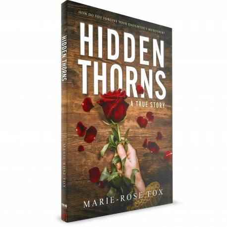 Hidden Thorns (Marie-Rose Fox) PAPERBACK