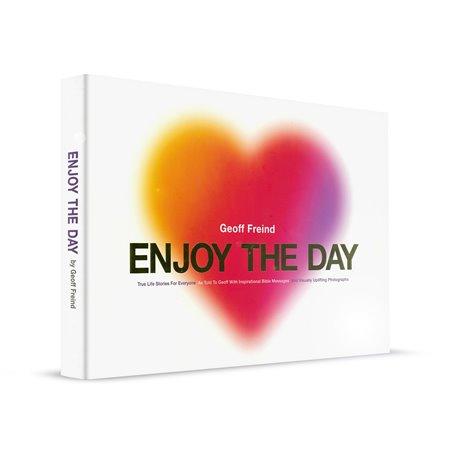 Enjoy the Day (Geoff Friend)