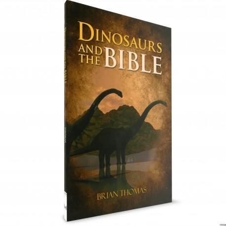 Dinosaurs and the Bible (Brian Thomas)