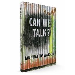 "Can We Talk: Ian ""Watto"" Watson"