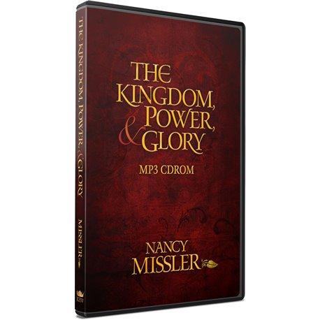 The Kingdom, Power and Glory (Nancy Missler) MP3 CDROM