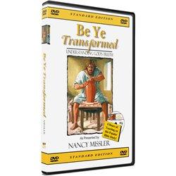 Be Ye Transformed (Nancy Missler) DVD set