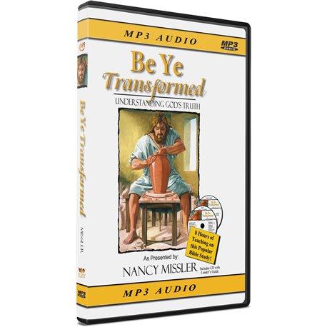 Be Ye Transformed (Nancy Missler) MP3 CD-ROM