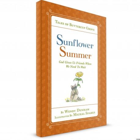 Sunflower Summer (Wendy Dunham) HARDCOVER