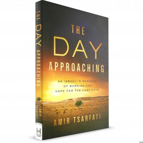 The Day Approaching (Amir Tsarfati) PAPERBACK