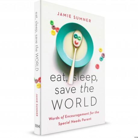 Eat, Sleep, Save the World (Jamie Sumner) Paperback