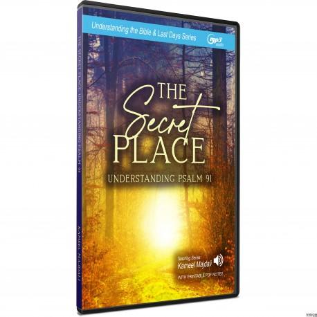 The Secret Place: Understanding Psalm 91 (Kameel Majdali) MP3