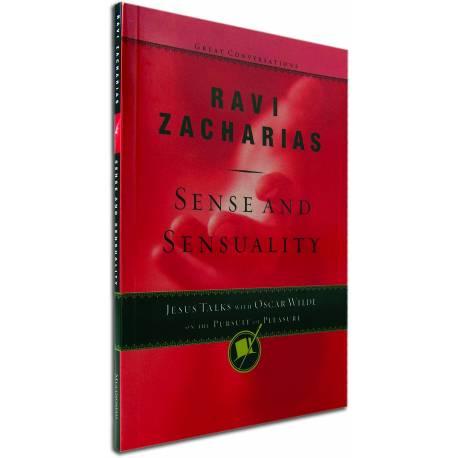 Sense and Sensuality : Jesus Talks with Oscar Wilde (Ravi Zacharias) BOOK