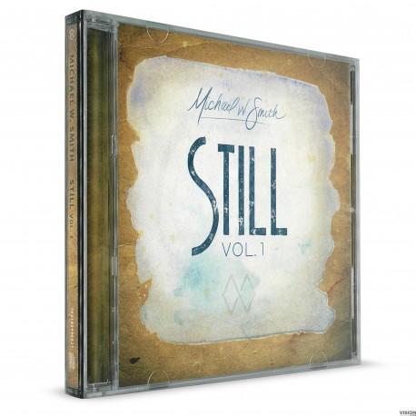 Still: Volume 1 (Michael W. Smith) AUDIO CD