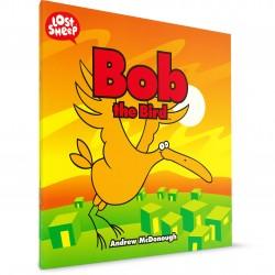 Bob the Bird (Lost Sheep Series) - PAPERBACK