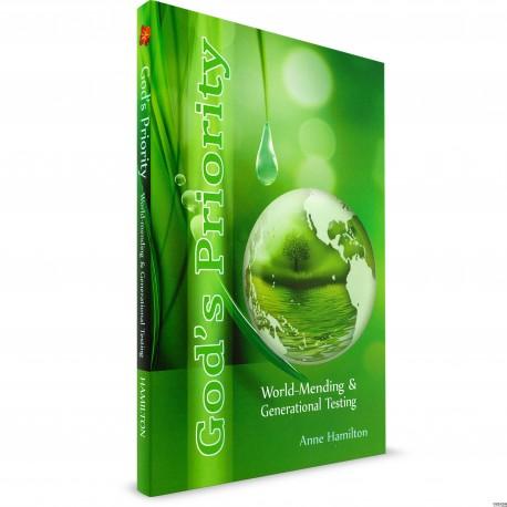God's Priority: World-Mending & Generational Testing (Anne Hamilton) PAPERBACK
