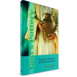 God's Pottery: The Sea of Names & the Pierced Inheritance (Anne Hamilton) PAPERBACK