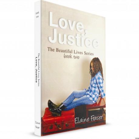 Love, Justice (Elaine Fraser) PAPERBACK