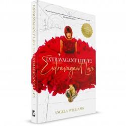 Extravagant Life To Extravagant Love (Angela Williams) PAPERBACK