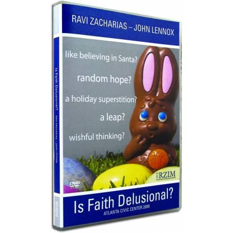 Is Faith Delusional (Ravi Zacharias) DVD